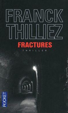Fractures, Franck Thilliez