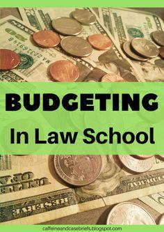 Budgeting in Law School | Caffeine and Case Briefs