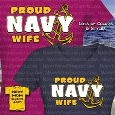 Proud Navy Wife Shirts with Anchor and Bold Navy. Awesome Navy Wife Shirts, Sweatshirts & Hoodies in lots of styles and colors. Navy Mom, Navy Wife, Us Navy Shirts, Shirt Sale, T Shirt, Anchor Shirts, Family Shirts, Hoodies, Sweatshirts