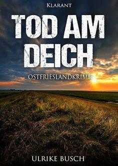 'Tod am Deich. Ostfrieslandkrimi' von Ulrike Busch