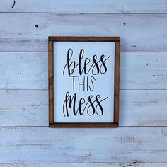 Bless This Mess Sign Bless This Mess Farmhouse Sign Bless