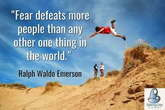 """""""Fear defeats more people than any other one thing in the world."""" -  Ralph Waldo Emerson #quotes #courage"""