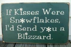 Snowflake Kisses Quote (for snow card.)