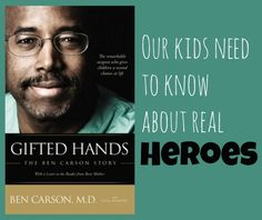 Why our kids need to learn about modern day heroes {Dr. Benjamin Carson}   According to ABC News, Dr. Ben Carson will announce his campaign for presidency this weekend.