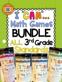 "A Complete Bundle of 3rd Grade ""I CAN"" math games! Covers ALL Common Core Standards of 3rd grade MATH! Perfect for Math Centers & Test Prep! With QR codes! $"