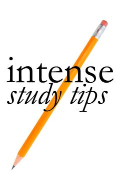Intense Study Tips. Maybe I'll read this sometime