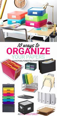 10 Ways To Organize Your Papers
