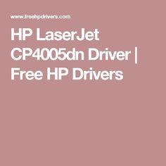 HP LaserJet CP4005dn Driver   Free HP Drivers