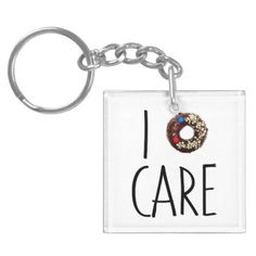 i do not care don't donut funny text message dough keychain - accessories accessory gift idea stylish unique custom