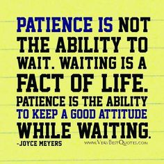 Another quote to recall when waiting around