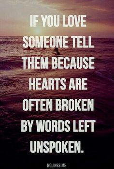Words unspoken.