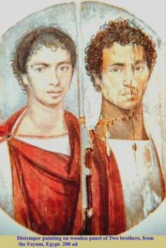 Two brothers, Fayum portraits. A double portrait of young men begs the question, did they die together? Was it an accident or disease. Most of the Fayum portraits are of young people which indicates the short life expectancy at that time.