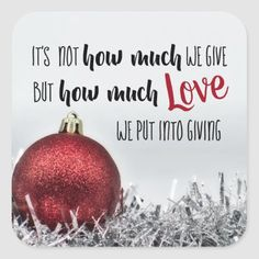 holiday quotes Inspirational Christmas quote with red decoration Square Sticker - christmas stickers xmas eve custom holiday merry christmas Christmas Eve Quotes, Christmas Blessings, Christmas Messages, Christmas Stickers, Christmas Love, Christmas Wishes, Cute Christmas Sayings, Gift Giving Quotes Christmas, Xmas Quotes