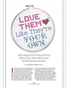 Click here to learn the 5 most common (but misguided) pieces of advice stepmoms receive: http://www.stepmommag.com/stepmom-advice/