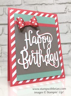 Happy Birthday Thinlits Die, Bow Builder Punch, Stampin' Up!, Brian King