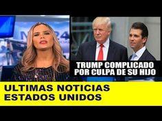 Ultimas noticias de EEUU, DONALD TRUMP COMPLICADO, NEXOS CON RUSIA 12/07/2017 - YouTube