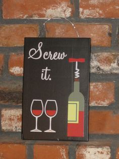 "Screw it Wine Sign - 7.25"" x 11.5"" - Black"