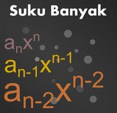 Rumus Dan Contoh Soal Polinom atau Suku Banyak Dalam Matematika - http://www.pelajaransekolahonline.com/2016/22/rumus-dan-contoh-soal-polinom-atau-suku-banyak-dalam-matematika.html