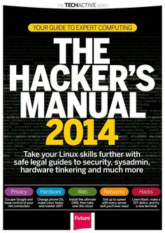 The Hacker's manual. Take your #Linux skills further with safe legal guides to security, sysadmin, hardware tinkering and much more!