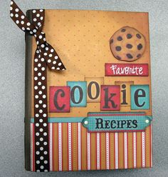 Memory Bound BLOG: Got cookie recipes? this would be a great little mini album to make for all of my cookie recipes I have.