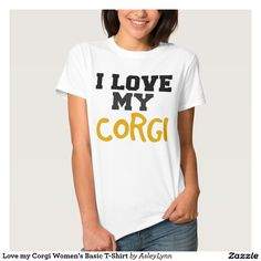 Love my Corgi Women's Basic T-Shirt