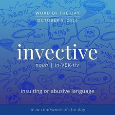 Do you know the meaning of english word Invective? Interesting English Words, Unusual Words, Weird Words, Rare Words, Learn English Words, Unique Words, Cool Words, Fancy Words, Big Words