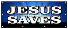 36'x96' Jesus Saves Banner Sign church religious pastor bible christian message