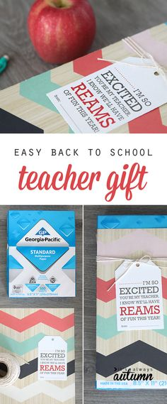 teachers always need paper! cute, easy, inexpensive back to school teacher gift idea with a free printable.
