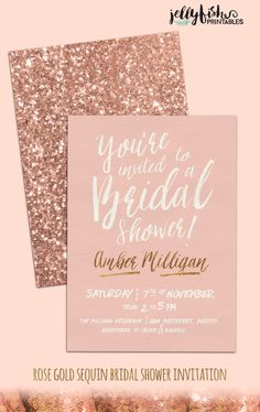 Rose Gold Bridal Shower Invitation Customized for You! DIY Printable or Professionally Printed with Envelopes. Pink Gold Sequins Blush Sparkle Glitter by JellyfishPrintables on Etsy Pink Invitations, Bridal Shower Invitations, Wedding Stationery, Invite, Dream Wedding, Wedding Day, Trendy Wedding, Diy Wedding, Wedding Suits