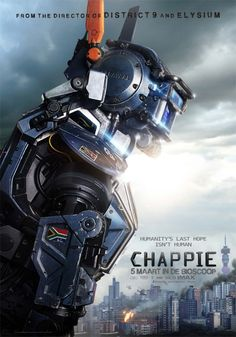 Chappie Movie Poster - from the director of District 9.