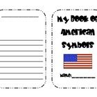 This book is a great resource for writing about our American Symbols. Includes pages for the U.S. Flag, Bald Eagle, Statue of Liberty, Liberty Bell...