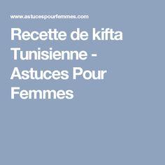 Recette de kifta Tunisienne  - Astuces Pour Femmes