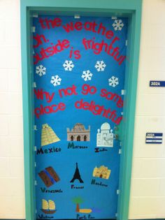 This would be great for our Christmas Around the World Theme! (entrance to unit door)