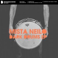 Dark Drums - Mista Neilo by Mista Neilo on SoundCloud