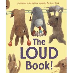 The Loud Book! Written by Deborah Underwood Illustrated by Renata Liwska The Loud Book compiles all these kid-friendly noises from morning to night, in a way that is sure to make readers CHEER! Teacher Books, Class Books, Teacher Stuff, Teaching Music, Kindergarten Music, Preschool Music, Senses Preschool, Preschool Plans, Kids Music