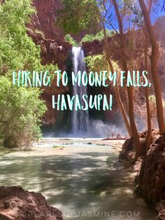 Mooney Falls is the largest of the waterfalls in Havasupai, AZ. This post details how to get there from the campsite!