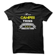 I Love Its a CAMPISI thing.-4C2844 T shirts