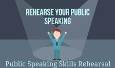 public speaking skills rehearsal