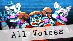Sister Location All Voices Five Nights At Freddy's Sister Location Sounds http://youtu.be/as8hVTCkmMw