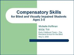 Compensatory Skills for blind and visually impaired students ages 3-5