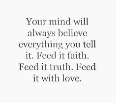 Faith, truth, love.....