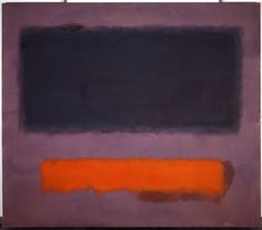 Google Image Result for http://3.bp.blogspot.com/-r-Tftu_QONo/TbMX8ae3MEI/AAAAAAAAIsM/Gmyv1dhtvy4/s640/Mark_Rothko-orange-grey-on-maroon-1960.jpg