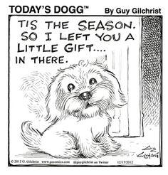 How thoughtful... | Read Today's Dogg #comics @ www.gocomics.com/todays-dogg/2014/12/22?utm_source=pinterest&utm_medium=socialmarketing&utm_campaign=social-pin | #GoComics #webcomic #dogs #puppy