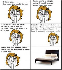 Forever Alone Girl-i actually feel this way about my new bed!