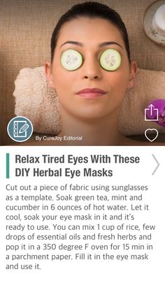 Relax Tired Eyes With These DIY Herbal Eye Masks - via @CureJoy