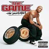 Personnel: The Game (rap vocals); Natasha Mathis, Faith Evans, D. Diana Jenkins, Mary J. Blige, Timbaland (vocals); Eminem, 50 Cent, Marsha, Nate Dogg, Tony Yayo, Busta Rhymes (rap vocals); Glenn Jeff