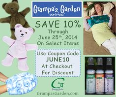 Save 10% On Select Items through 6/25/14. Sale Page: http://www.grampasgarden.com/june-2014-sale Enter Coupon Code: JUNE10 At Checkout for Savings