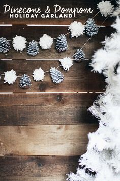 We are definitely getting into the Christmas spirit over here... trying so hard not to bust out those decorations tooo early. But I don't think that we will be holding out much longer. We made an easy garland DIY that you can do mostly with materials you probably have around your house. Materials: * Pinecones (Painted or Natural) * Yarn * Twine * Scissors Step 1: Start making pompoms by wrapping the yarn around the width of 4 fingers 30 times. Cut the yarn to detach ...