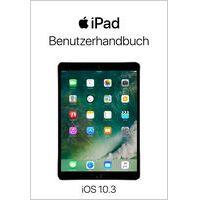 """""""iPad-Benutzerhandbuch für iOS 10.3"""" von Apple Inc."""