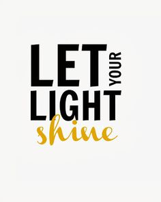 CraftyTexasGirls - Let your Light Shine - 5x7 free printable